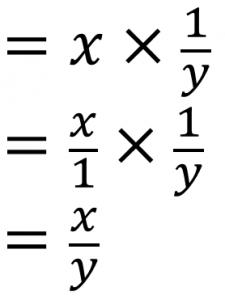 =x×y=x/1×1/y=x/y