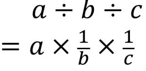 a÷b÷c=a×1/b×1/c