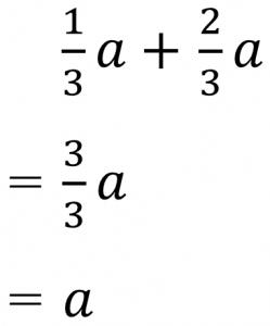 1/3a+2/3a=3/3a=a