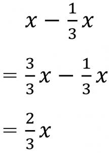 x-1/3x=3/3x-1/3x=2/3x
