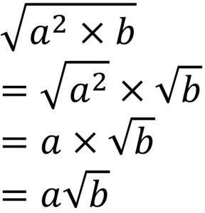√a^2×b=√a^2×√b=a×√b=a√b
