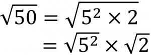 √50=√5^2×2=√5^2×√2