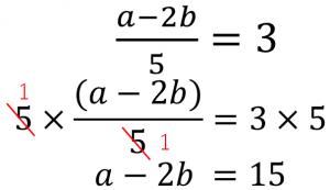 (a-2b)/5=3→5×(a-2b)/5=3×5→a-2b=15