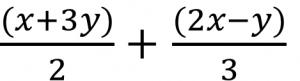 (x+3y)/2+(2x-y)/3