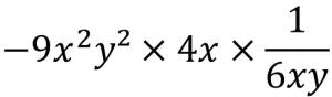 -9x²y²×4x×1/(6xy)