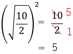 (√10/2)²=10/2=5