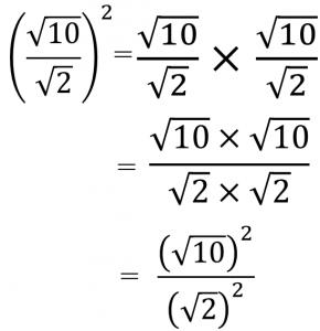 (√10/√2)²=√10/√2×√10/√2=√10×√10/√2×√2=(√10)²/(√2)²