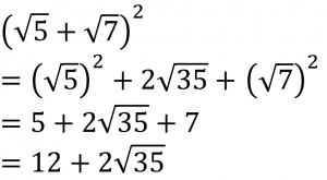 (√5+√7)²=(√5)²+2√35+(√7)²=5+2√35+7=12+2√35